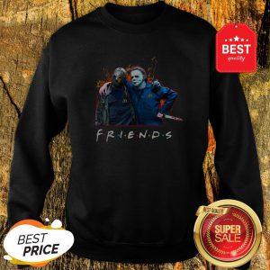 Nice Friends Jason Voorhees Michael Myers Sweatshirt