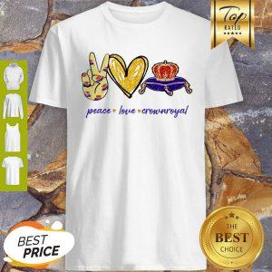 Nice Peace Love Crown Royal Logo Shirt