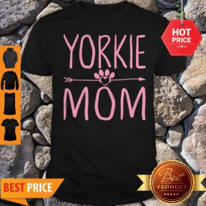 Nice Yorkie Mom Funny Dog Lover Mama Mothers Day Gift Shirt