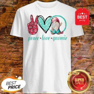 Official Peace Love Gnomie Shirt