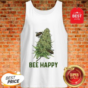 Official Weed Cannabis Bee Happy Tank Top