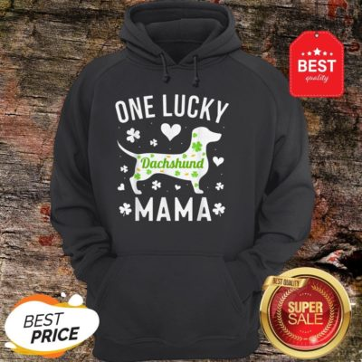 St Patricks Day Dachshund Lucky Mama Mom Dog Hoodie - Design By Rulestee.com