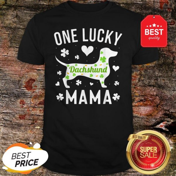 St Patricks Day Dachshund Lucky Mama Mom Dog Shirt - Design By Rulestee.com