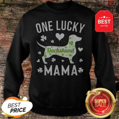 St Patricks Day Dachshund Lucky Mama Mom Dog Sweatshirt - Design By Rulestee.com
