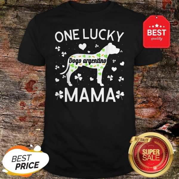 St Patricks Day Dogo Argentino Lucky Mama Mom Dog Gift T-Shirt - Design By Rulestee.com