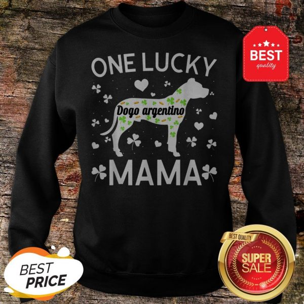 St Patricks Day Dogo Argentino Lucky Mama Mom Dog Gift Sweatshirt - Design By Rulestee.com