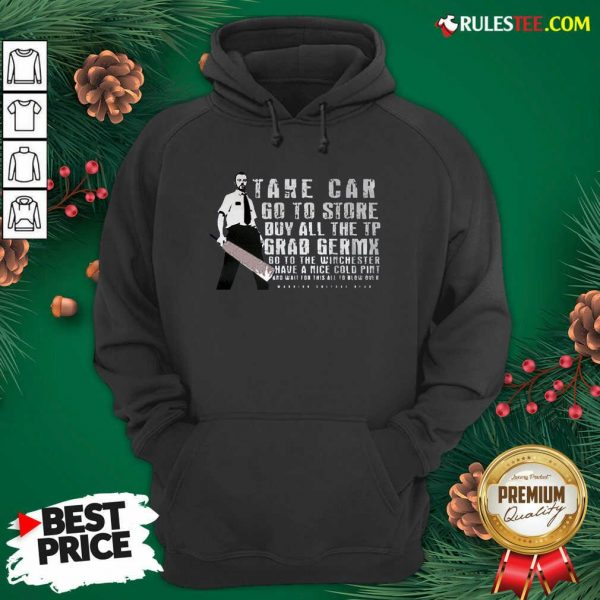 Take Car Go To Store Buy All The Tp Grab Germx Hoodie - Design By Rulestee