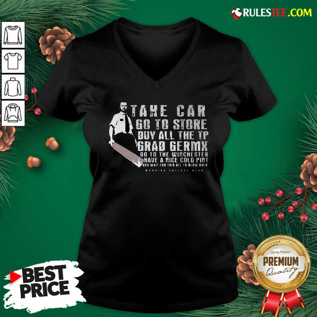 Take Car Go To Store Buy All The Tp Grab Germx V-neck - Design By Rulestee