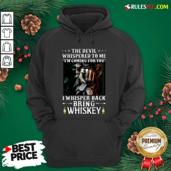 The Devil I Whisper Back Bring Whiskey Irish St. Patrick?s Day Hoodie- Design By Rulestee.com