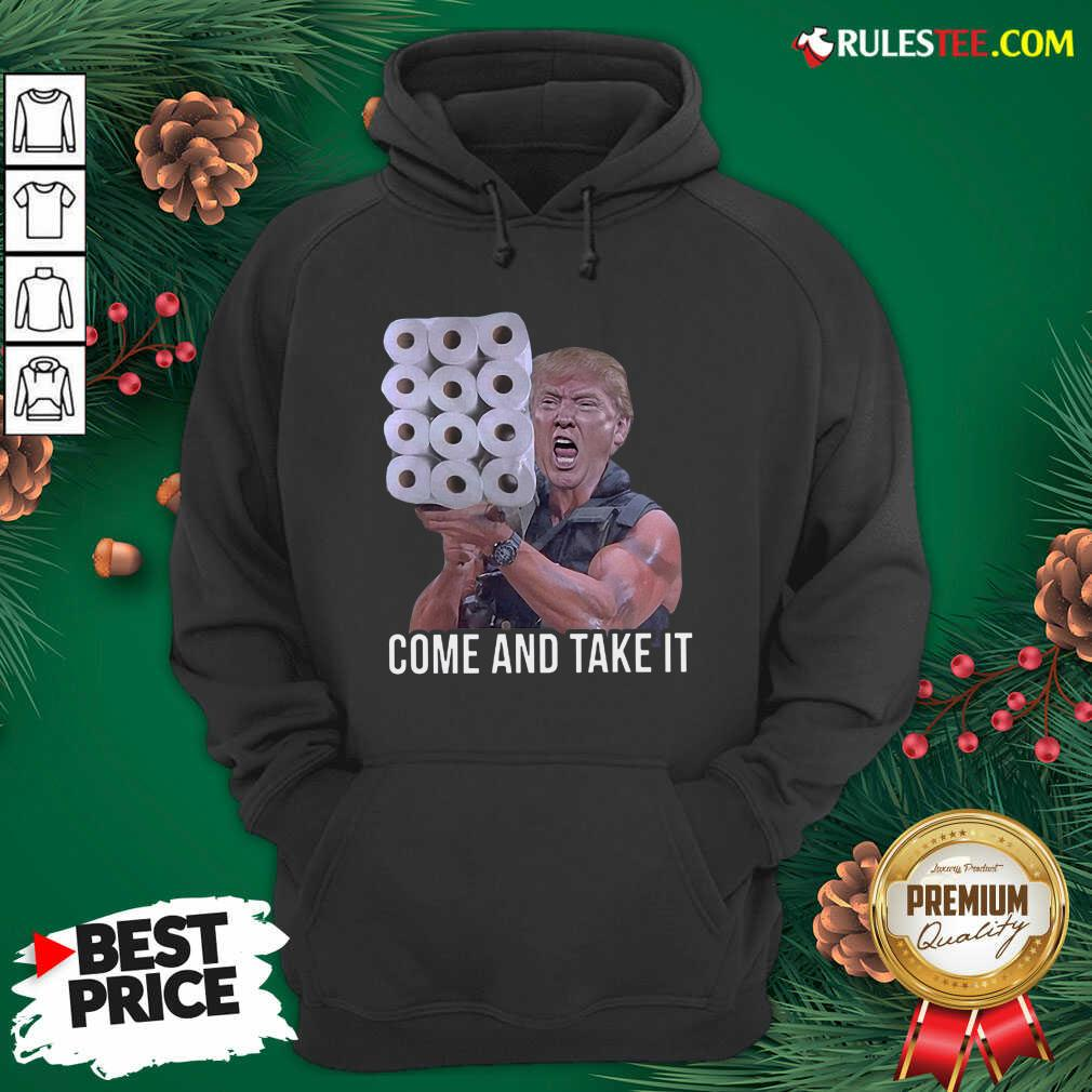 Trump Come And Take It Toilet Paper Commando Hoodie - Design By Rulestee