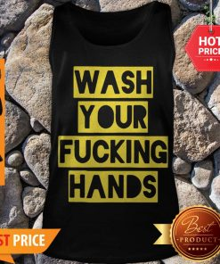 Wash Your Fucking Hands Against Coronavirus Tank Top - Design By Rulestee.com