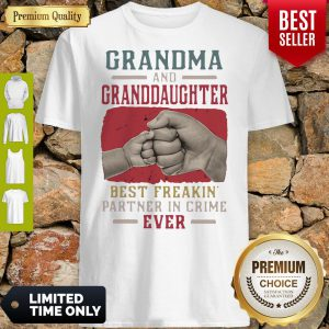 Grandma And Granddaughter Best Freakin Partner In Crime Vintage Shirt