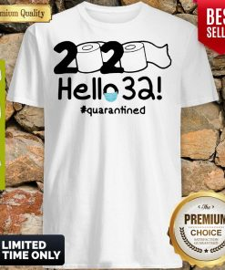 Official Nice 2020 Hello 32 #Quarantined Shirt