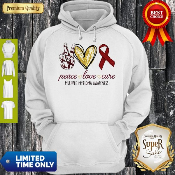 Peace Love Cure Multiple Myeloma Awareness Hoodie
