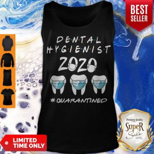 Dental Hygienist 2020 #Quarantined Coronavirus Tank Top