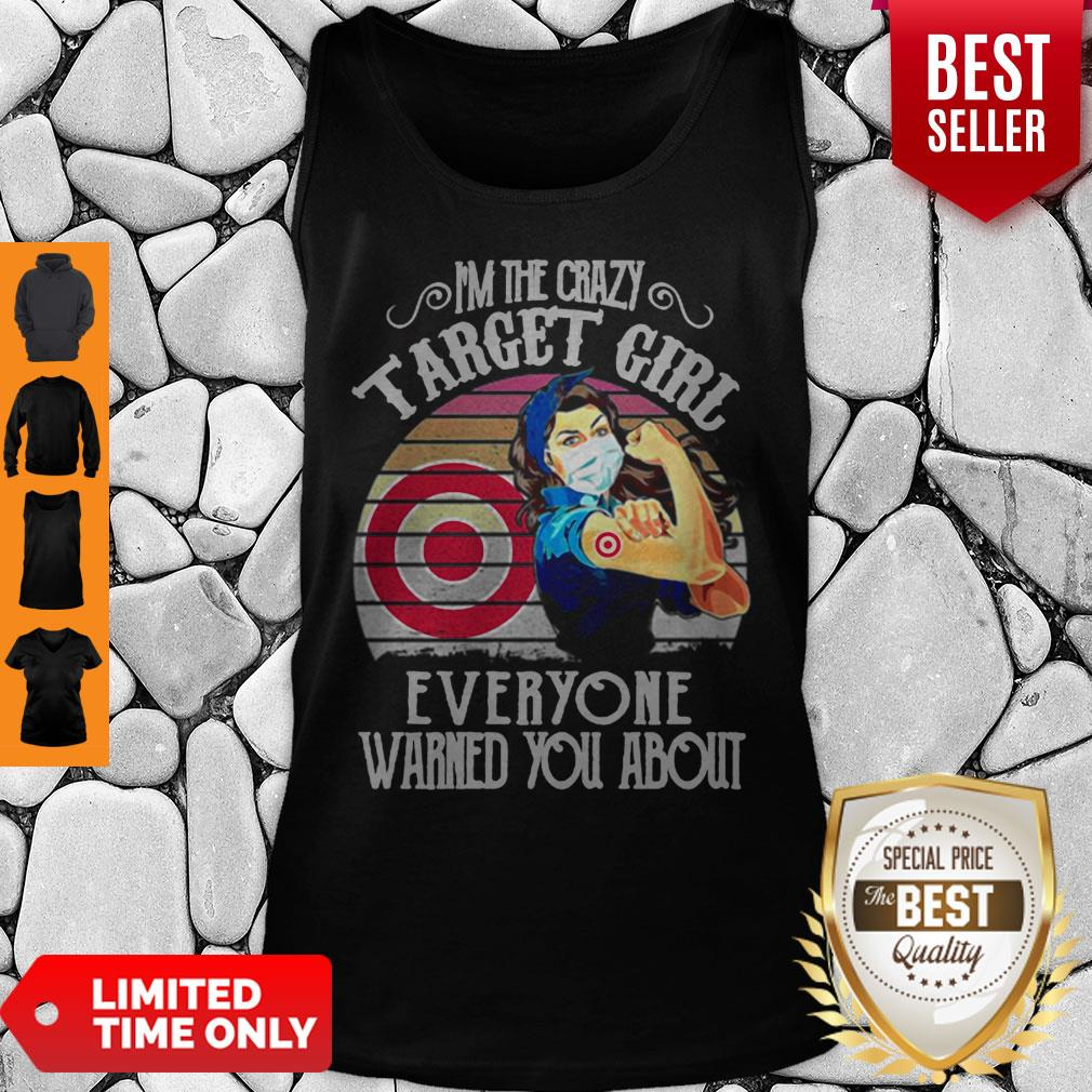 I'm The Crazy Target Girl Everyone Warned You About Vintage Tank Top