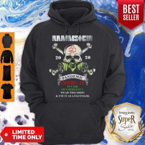 Rammstein Skull 2020 Pandemic Covid-19 In Case Of Emergency Wear This Hoodie