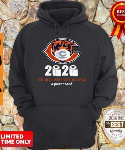 Official Chicago Bears 2020 The Year When Shit Got Real Quarantined Hoodie