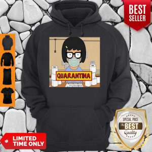 Toilet Paper Tina Belcher Stay Home Stay Safe Quarantina Hoodie