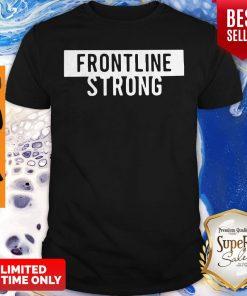 Official Frontline Strong Against Coronavirus Shirt