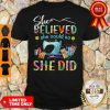 Official Sewing Quilters She Believed She Could So She Did Shirt