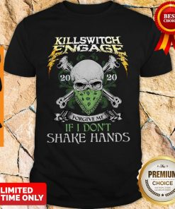 Killswitch Engage Forgive Me If I Don't Shake Hands Shirt