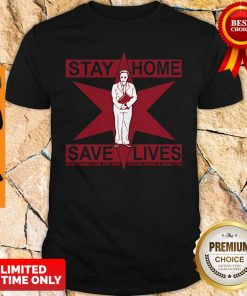 Official Lori Lightfoot Stay Home Save Lives Shirt