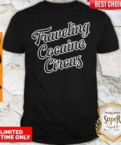 Official Traveling Cocaine Circus 2020 Shirt
