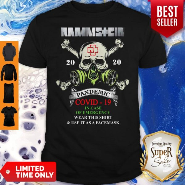 Rammstein Skull 2020 Pandemic Covid-19 In Case Of Emergency Wear This Shirt