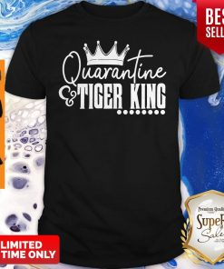 Official Quarantine And Tiger King Shirt