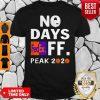 Official No Days FedEx Ff Peak 2020 Virus Mask Shirt