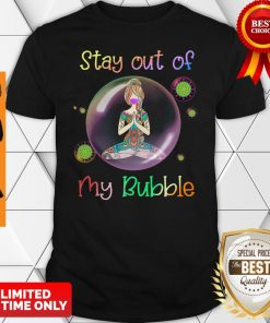 Official Yoga Girl Mask Stay Out Of My Bubble Coronavirus Shirt