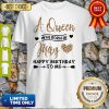 Official A Queen Was Born In May Happy Birthday To Me Shirt