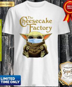 Star Wars Baby Yoda Hug The Cheesecake Factory Covid-19 Shirt