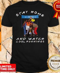 Official Stay Home And Watch Cool Runnings Shirt
