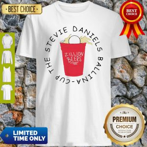Official Zillion Beers Cup The Stevie Daniels Ballina Shirt