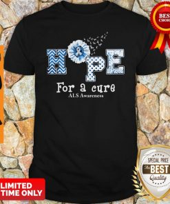Official Sunflower Hope For A Cure ALS Awareness Shirt