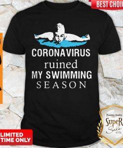 Official Coronavirus Ruined My Swimming Season Shirt