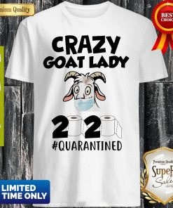 Official Crazy Goat Face Mask Lady 2020 #Quarantined Shirt