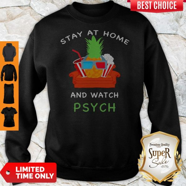 Official Stay At Home And Watch Psych Sweatshirt