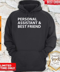 Official Personal Assistant And Best Friend Hoodie