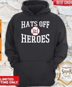 Players Trust Hats Off To The Heroes Hoodie