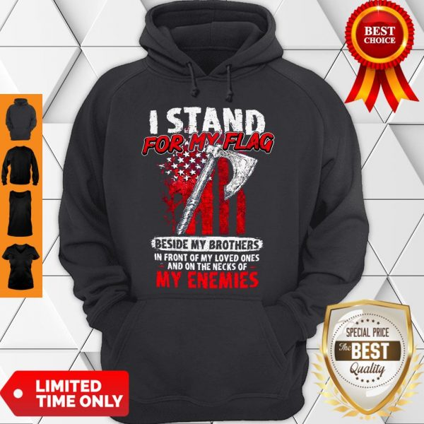 Official I Stand For My Flag Hoodie