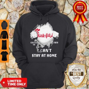 Blood Inside Me Chick-Fil-A Covid-19 2020 I Can't Stay At Home Hoodie
