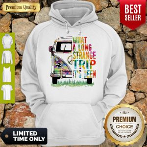 What A Long Strange Trip It's Been Hippie Bus Peace Hoodie