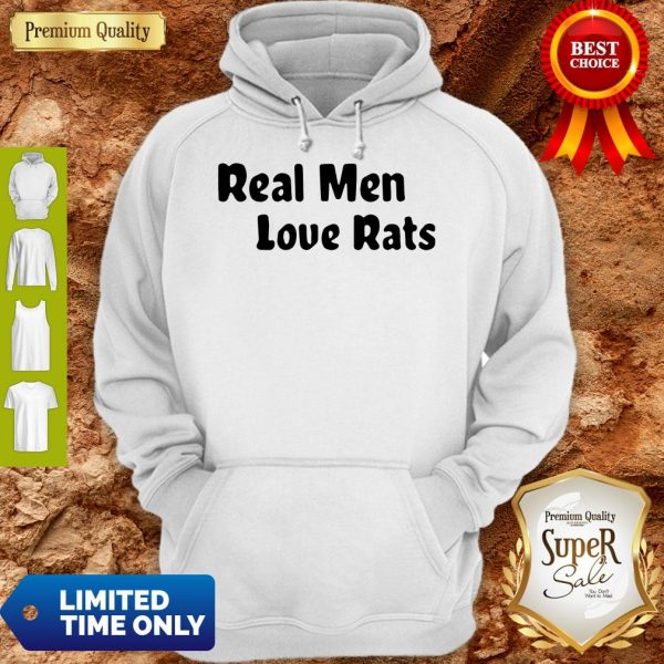 Official Real Men Love Rats Hoodie