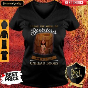 I Love The Smell Of Bookstores And All The Unread Books V-neck