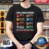 I Will Read Books I Will Read Here And There I Will Read Everywhere Shirt
