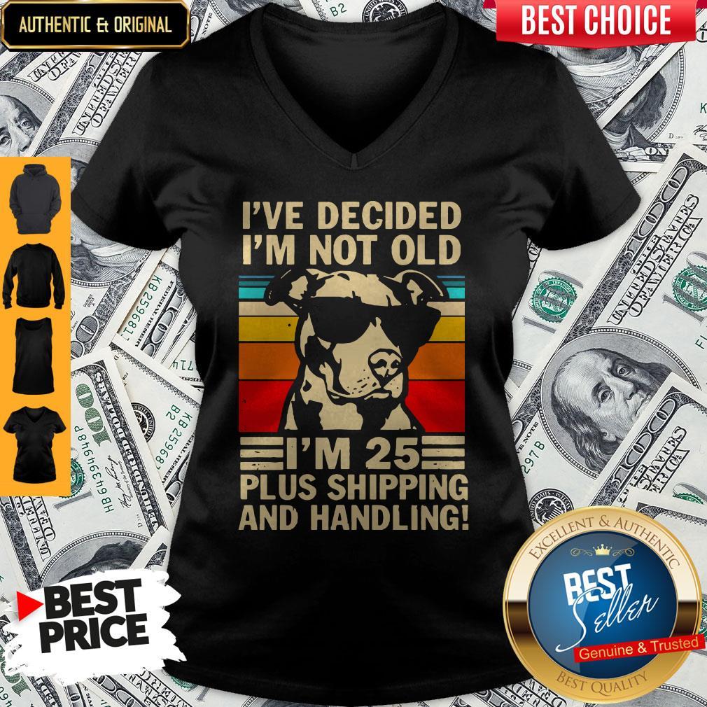 I've Decided I'm Not Old I'm 25 Plus Shipping And Handling Vintage V-neck
