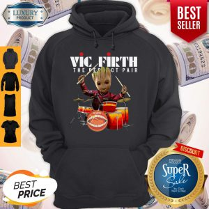 Official Baby Groot Show Animal Playing Vic Firth The Perfect Pair Hoodie